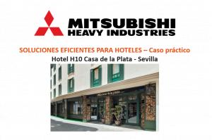 SOLUCIONES EFICIENTES PARA HOTELES – CASO PRÁCTICO – HOTEL H10 CASA DE LA PLATA, SEVILLA