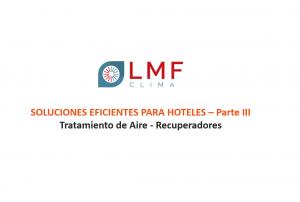 SOLUCIONES EFICIENTES PARA HOTELES – TRATAMIENTO DE AIRE